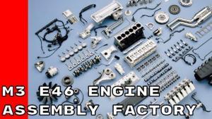 严谨的德国工业!宝马 BMW M3 E46 直列六缸引擎组装